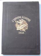 L' UNIVERS ILLUSTRE . 1° Année ..1958 . - 1801-1900
