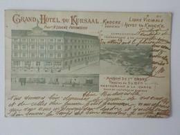 1901 CP Animée Knocke Knokke Grand Hôtel Du Kursaal Ligne Vicinale Heyst S/M Knocke - Knokke