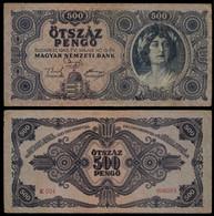 HUNGARY BANKNOTE - 500 PENGO 1945 P#117x - ERROR (NЯТЬСОТ) F/VF (NT#05) - Hungary