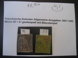 Frankreich 1881/86 Ohne Zuordnung- Alte Kolonien Freimarken Der Allegorischen Kolonialzeichnung MiNr. 49 Und 51 Gestempe - Unclassified