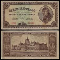 HUNGARY BANKNOTE - 100 MILLION PENGO 1946 P#124 F/VF (NT#05) - Hungary