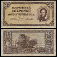 HUNGARY BANKNOTE - 1 MILLION PENGO 1946 P#128 F/VF (NT#05) - Hungary
