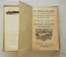 LA MERGILLINA OPERA PESCATORIA EMMANUELE CAMPOLONGO- NAPOLI MDCCLXI SETTECENTINA - Old Books