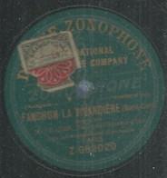 """30 ) 78 Tours 30cm  ZONOPHONE 082020  """" FANCHON LA VIVANDIERE """"  + """" LES FÊTES FRANCAISES """"  M. VILLERS - 78 G - Dischi Per Fonografi"""