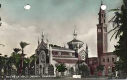 ROMAN CATHOLIC CHURCH - KHARTOUM - Sudan