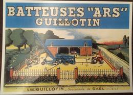 """CPM, Publicité, BATTEUSES """"ARS"""" GUILLOTIN, (tracteur Et Attelage, Illustration) Succursale De GAEL (35  ILE & VILAINE) - Andere"""