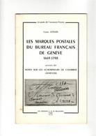 Les Marques Postales Du Burezu Français De Genève 1669 1798 De Louis Lenain 1955 - Non Classificati