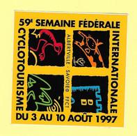 AUTOCOLLANT STICKER - 59e SEMAINE FÉDÉRALE INTERNATIONALE CYCLOTOURISME - ALBERTVILLE SAVOIE - VÉLO - CYCLISME - SPORT - Stickers