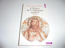 L'EGLISE DE L'ANTIQUITE TARDIVE 303-604/ BE - Geschichte