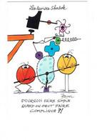 Cpm Les Shadoks - êtres Anthropomorphes à L'apparence D'oiseaux Illustration - ROUXEL Jacques Les Devises SHADOK - Otros Ilustradores