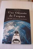 UNE ODYSSEE DE L'ESPACE  -1961-2001  - Serge Brunier -  ( Bordas 2000 ) - ESPACE - AVIATION - - Astronomie