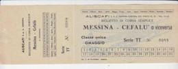 """Aliscafo -Biglietto """"Messina-Cefalu' O Viceversa-Italy Italia - Non Classificati"""