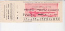 """Aliscafo -Biglietto """"Messina Palermoi' O Viceversa-Italy Italia - Non Classificati"""