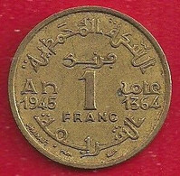MAROC - EMPIRE CHÉRIFIEN 1 FRANC - 1945 - Morocco