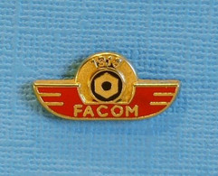 1 PIN'S //   ** FACOM / OUTILLAGES PROFESSIONNEL ** . (1918 / 1993) - Other