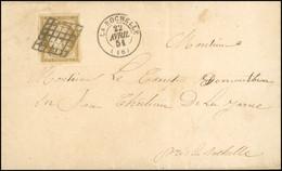 O 10c. Bistre-verdâtre Clair Obl. S/lettre Frappée Du CàD De LA ROCHELLE Du 22 Avril 1851 à Destination Du CHATEAU DE LA - 1849-1850 Ceres