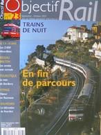 Revue Objectif RAIL N°023, Trains De Nuit, Voyage 83 Var, Réseau Breton, Mont-Blanc, Lac Rillé, 25100 Lorraines Les VUTR - Trains