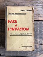LOMBARD Laurent Face à L'invasion WW1 Guerre 1914 1918 Ceux De Liège Patriae Barchon Visé Georges Leman Rhées Herstal - Guerre 1914-18