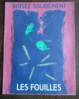 """Affiche Sécurité Organisme Professionnel Prévention BTP """"Boisez Solidement Les Fouilles"""" Signé Arman Format 40x30cm - Posters"""