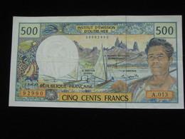 500 Francs  1992 - Institut D'émission D'Outre-mer   **** EN ACHAT IMMEDIAT **** - French Pacific Territories (1992-...)