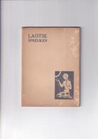 Laotse Spreuken - Inleiding Klabund / Nico Van Suchtelen - 1935 - Literature