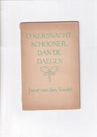 O Kerstnacht Schooner Dan De Daegen - Joost Van Den Vondel  - Illustraties Fons Montens - 1952 - Literature