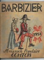 LOT 6 BARBIZIER - ALMANACH POPULAIRE COMTOIS - 1951 1954 1956 1957 1958 1963 - Franche-Comté
