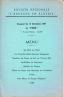 """Menu Offert Parla Sté Régionale """"L'Ardèche En Algérie"""" En 1957 - Menu"""