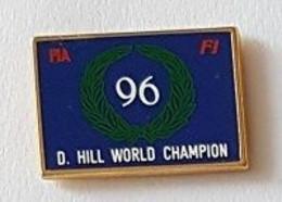 Pin' S  Sport  Automobile  F 1,  F I A  96  F 1  D.  HILL  WORLD  CHAMPION - F1