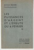 Livret  Les Puissance D'argent Et L'émeute Du 6 Février  G. MICHON - Collezioni