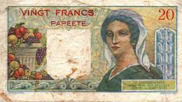 Bill3 - VINGT FRANCS - PAPEETE- Banque De L'Indochine - Indochina