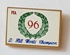 Pin' S  Blanc  Sport  Automobile  F 1  F I A  96    D.  HILL  WORLD  CHAMPION - F1