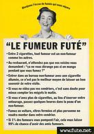 Humour - Le Fumeur Futé - CPM - Carte Neuve - Voir Scans Recto-Verso - Humor