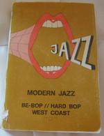 Jazz – Modern Jazz Be-bop// Hard Bop West Coast - Cultural