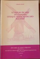 DIALECT COMINES-WARNETON Le Patois Picard De Comines. - Belgium