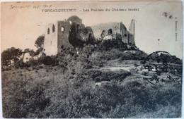 FORCALQUEIRET - Les Ruines Du Château Féodal - Altri Comuni