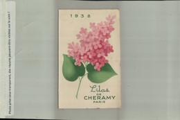 PARFUM PUBLICITE Lilas De CHERAMY PARIS   Calendrier 1938  Offert Maison BernarD SAINT CHERON (AVRI 2021 ABL 037) - Small : 1921-40