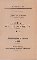 C O 1)  Petit Recueil Dénombrement De La Population De L' Aube 1946 (20 Pgs Fmt A5) - Decrees & Laws