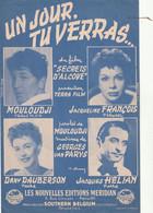 (AVRIL) Un Jour , Tu Verras ...JACQUELINE FRANCOIS , MOULOUDJI , Musique GEORGES VAN PARYS - Scores & Partitions