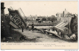 60. Choisy Au Bac. Pont Détruit Par Le Génie Français. - Otros Municipios