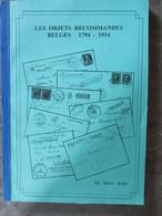 Les Objets Recommandés Belges 1794/1914 - Jean De Bast  - Prachtstaat - Zonder Classificatie
