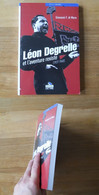 Léon Degrelle Et L'aventure Rexiste 1927 - 1940 (Giovanni F. Di Muro) - Geschichte