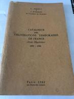 CATALOGUE OBLITERATIONS TEMPORAIRES DE FRANCE 1962 - FERRET ET POTHION - Francia