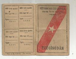 Carte D'identité , VIET NAM DAN CHU CONG HOA , THE CONG DAN , 1947, 2 Scans - Ohne Zuordnung
