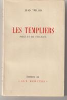 Jean VLLIER LES TEMPLIERS Pièce En 10 Tableaux  139 / 200 - Autori Francesi