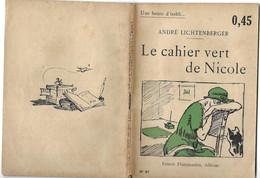 Le Cahier Vert De Nicole Par André Lichtenberger - Coll. Une Heure D'oubli... N°87 - 1901-1940