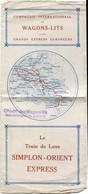 Le Train De Luxe Simplon-Orient Express 1929- Faltblatt - Europa