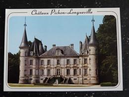 PICHON LONGUEVILLE - GIRONDE - LE CHATEAU - Autres Communes