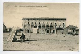 85 ST SAINT JEAN De MONTS L'HOTEL De La Plage Et Ses Cabines De Bains 1911 écrite Timbrée  D09 2021 - Saint Jean De Monts