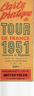 Carte Du Tout De France 1951 Itinéraire Et Règlement - Ciclismo